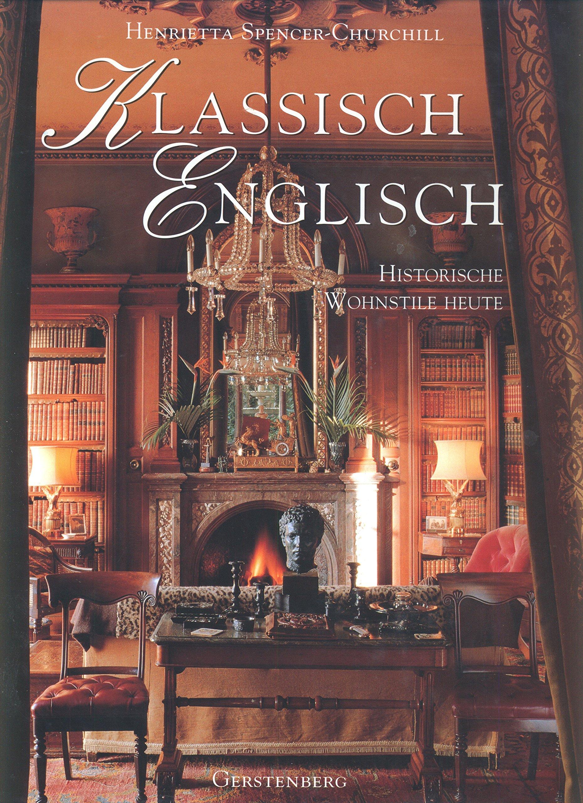 Klassisch englisch  Spencer Churchill, Henrietta, Wood, Andrew ...