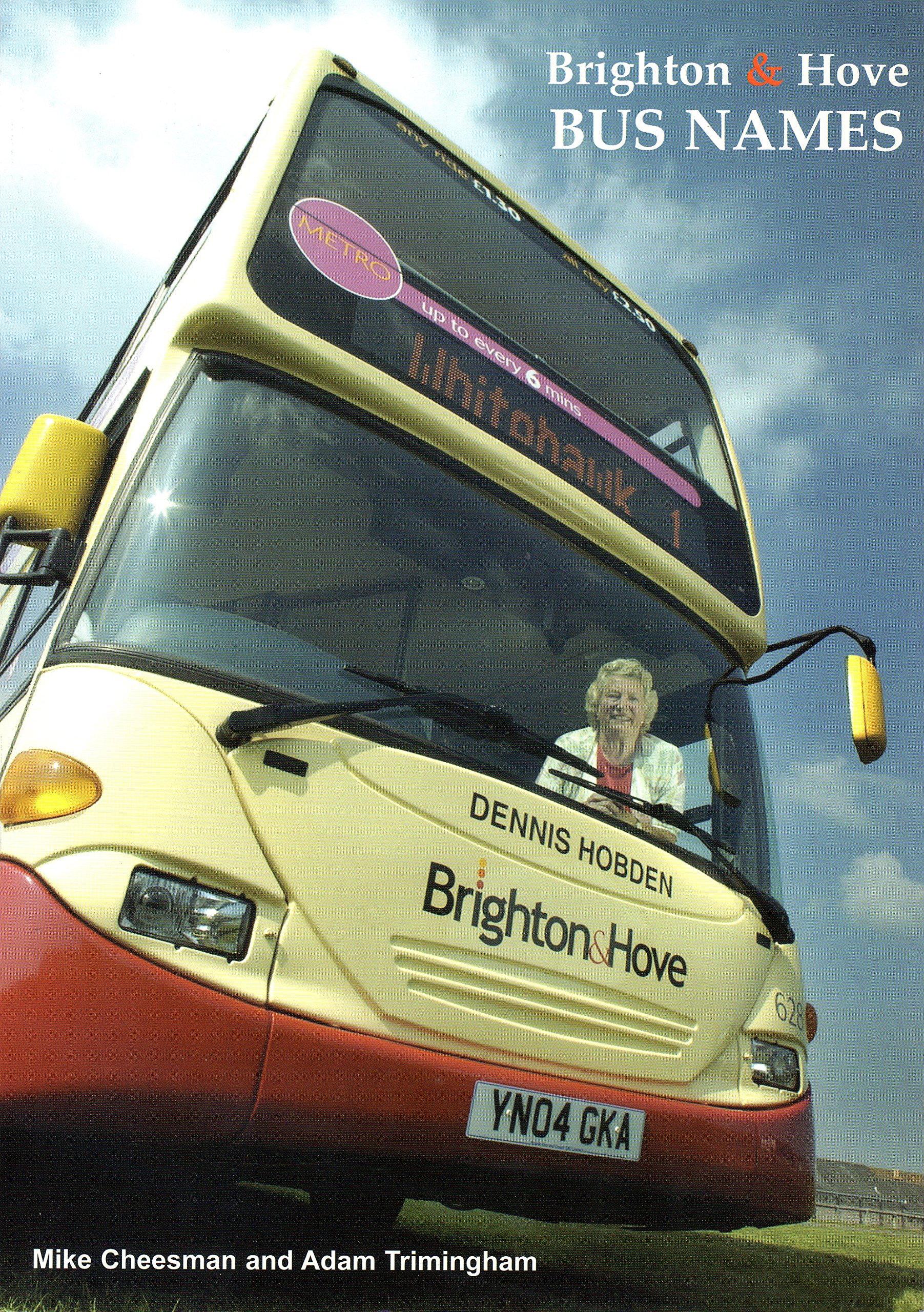 Brighton & Hove Bus Names: Amazon co uk: Mike Cheesman, Adam