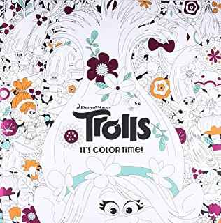 Its Color Time DreamWorks Trolls Adult Coloring Book
