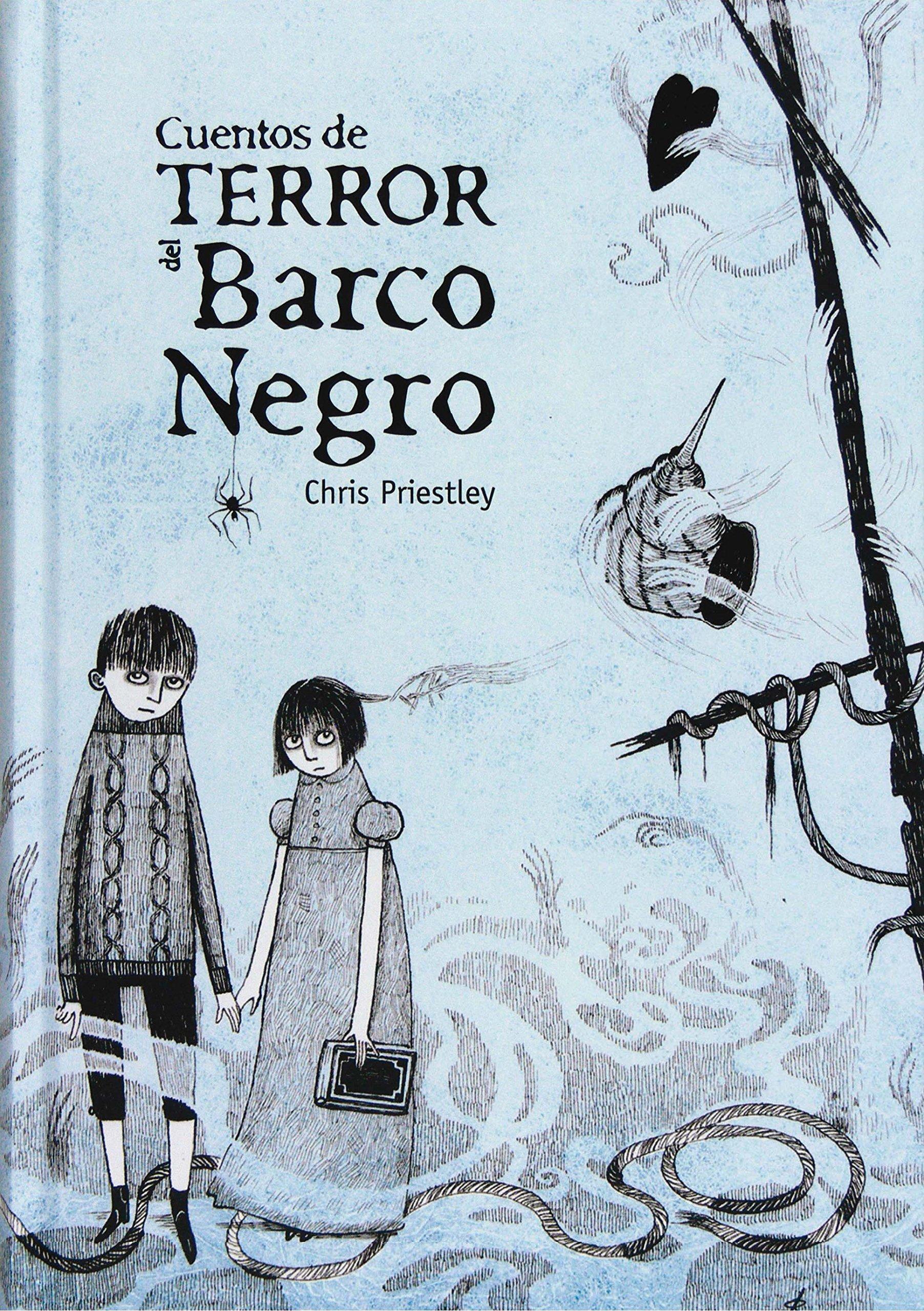 Cuentos de terror del barco negro: Amazon.es: Priestley, Chris: Libros