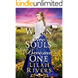 When Two Souls Become One: An Inspirational Historical Romance Book