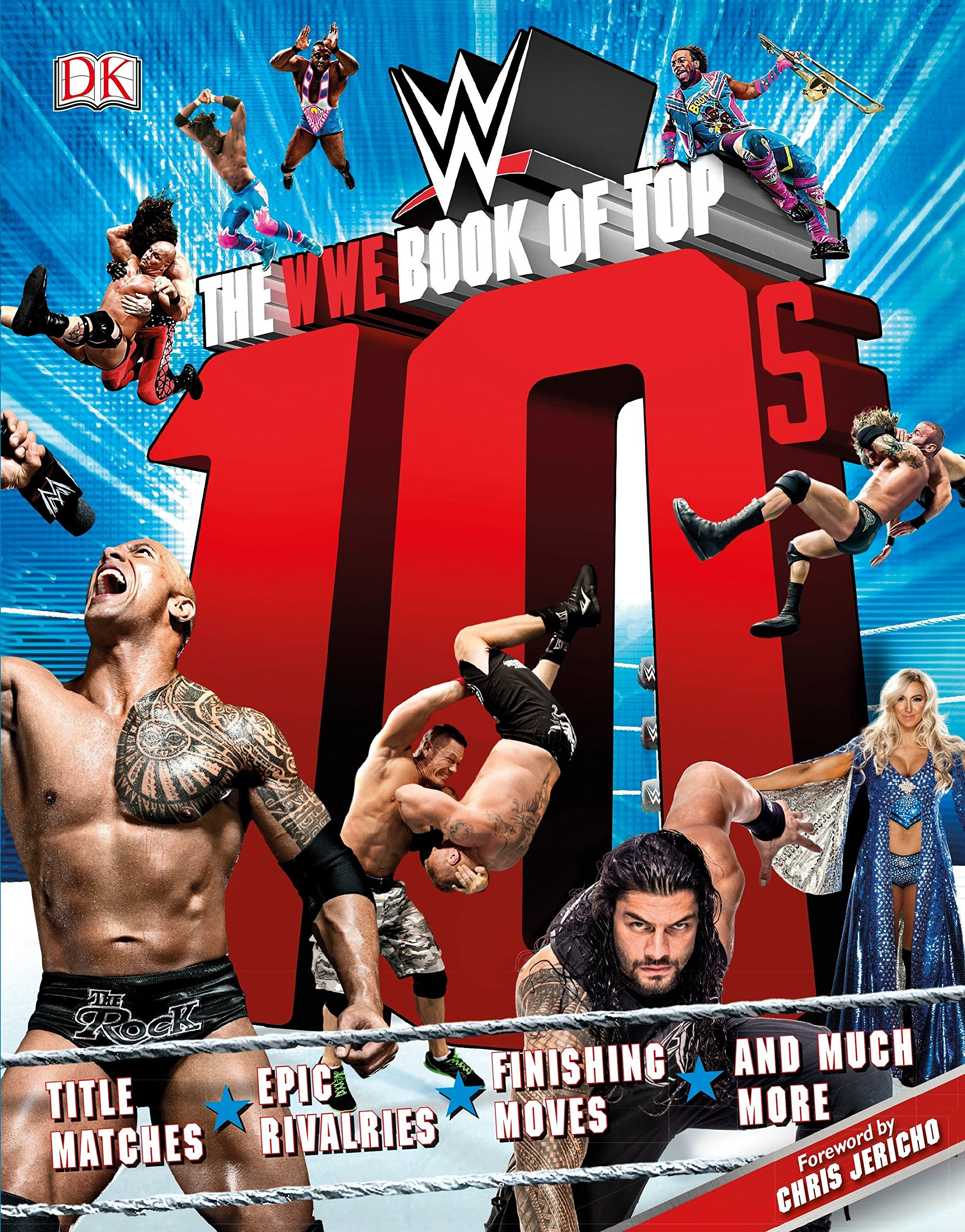 The WWE Book of Top 10s Paperback – May 9, 2017 Dean Miller Chris Jericho DK 1465462643
