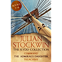 The Kydd Collection 3: (Command, The Admiral's Daughter, Treachery) (English Edition)