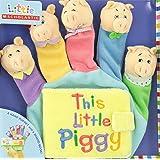 This Little Piggy: A Hand-Puppet Board Book (Little Scholastic)