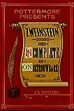 Zweinstein: een incomplete en onbetrouwbare gids (Pottermore Presents (Nederlands))