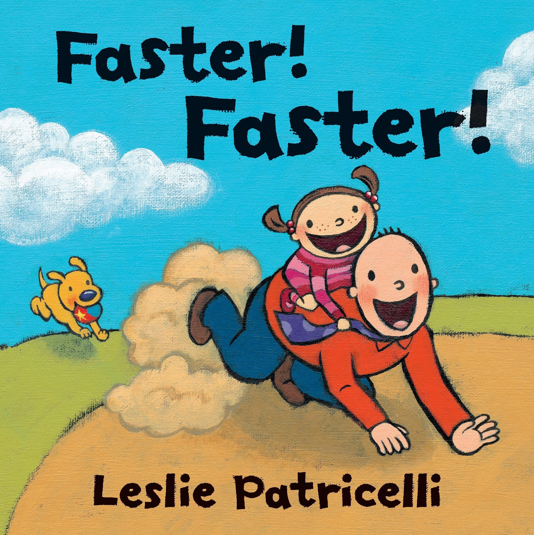 Read Online Faster! Faster! (Leslie Patricelli board books) ebook