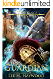 The Guardian (The Gods and Kings Chronicles Book 2)