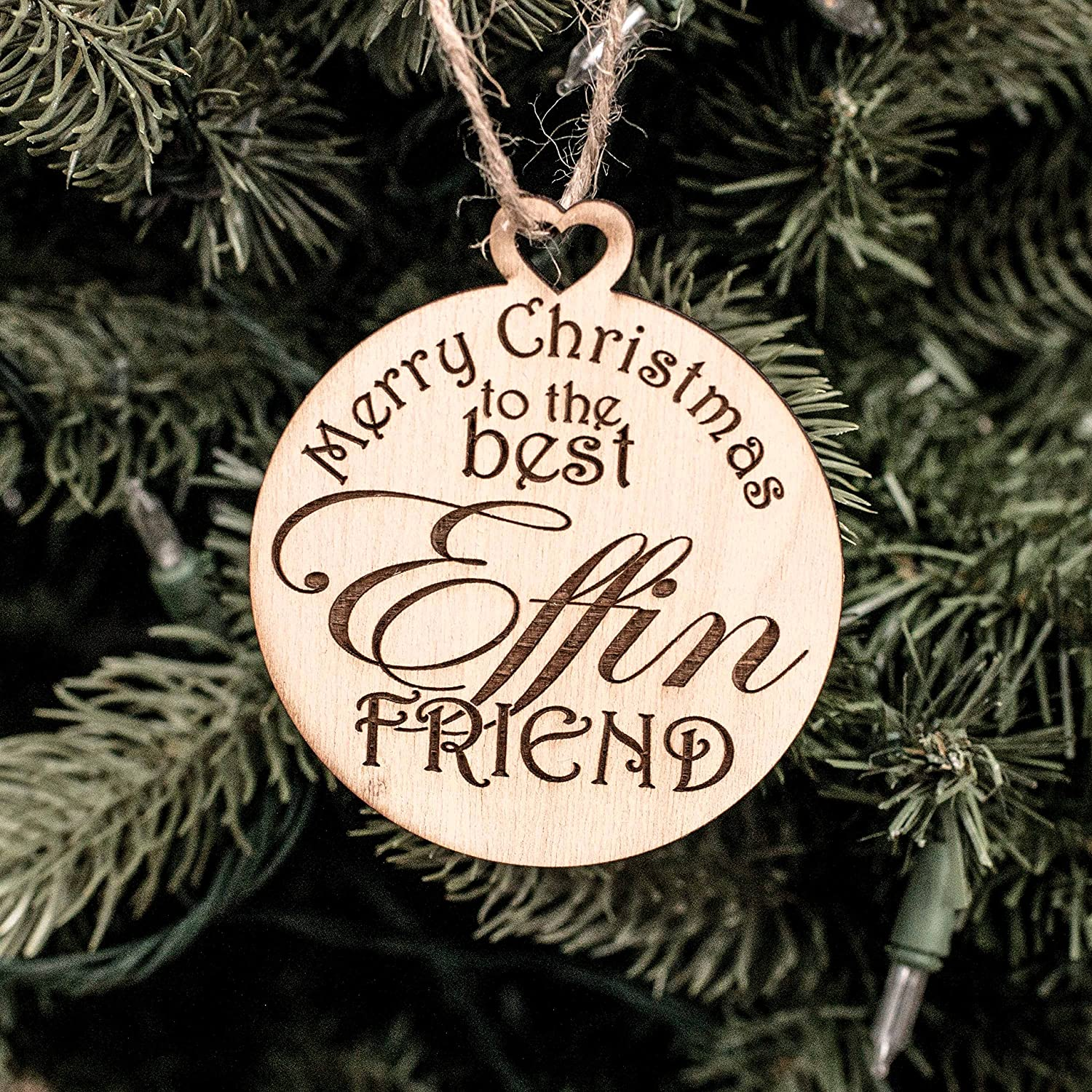Ornament - Merry Christmas to the Best Effin Friend - Raw Wood 3x3in