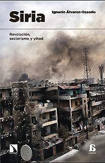 Siria: Análisis de un conflicto eBook: Isabel Linares ...