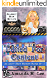 Edited For Content: An Avery Shaw Mystery Books 10-12
