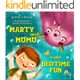 Marty and Momo Make Bedtime Fun: (Children's book about a Boy and his friend Momo the Monster, Bedtime Story, Rhyming Books, Picture Books, Ages 3-8, Preschool Books, Kids Books)