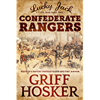 Confederate Rangers (Lucky Jack's Civil War Book 2) (English Edition)