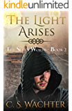 The Light Arises (The Seven Words Book 2)