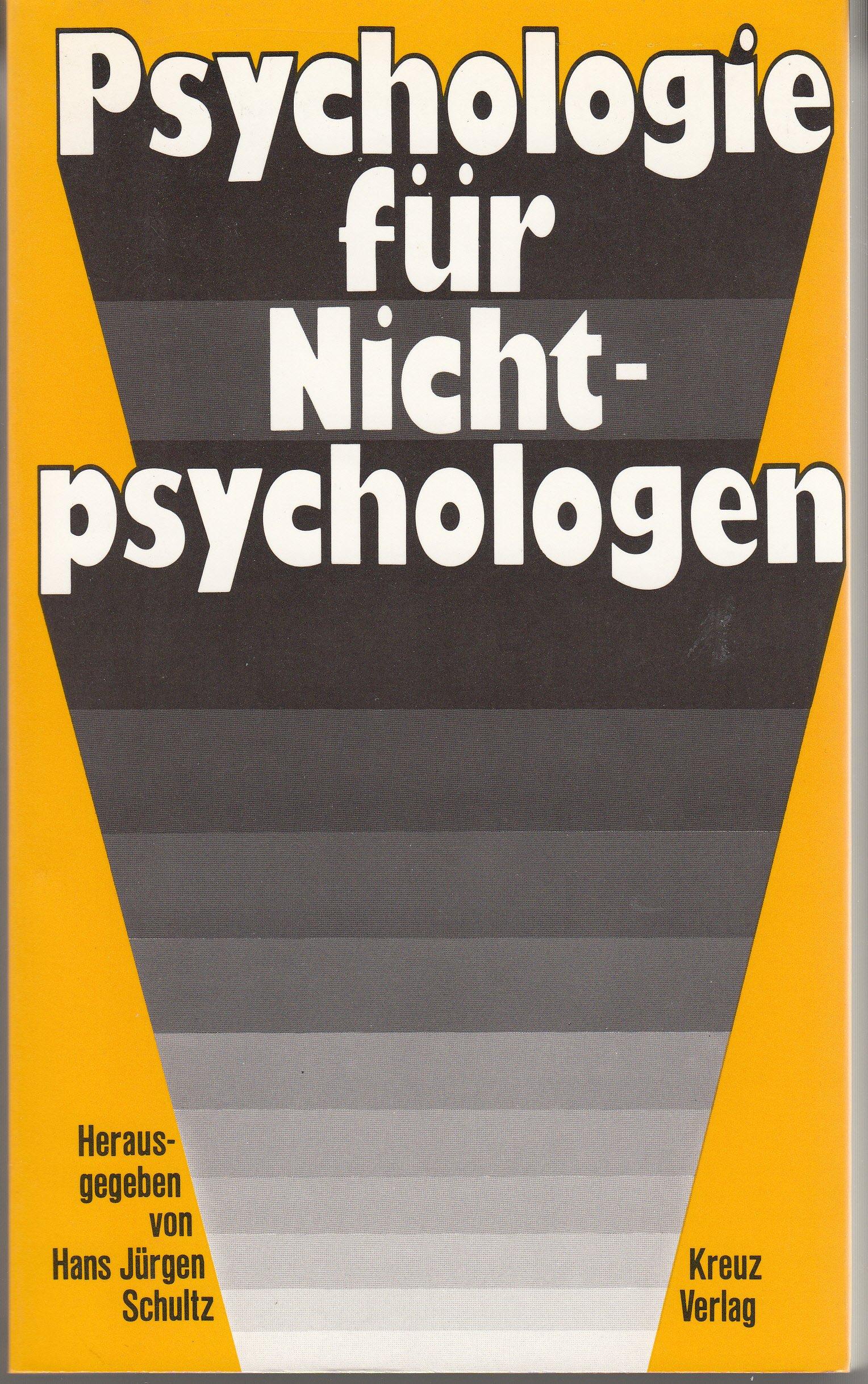 Psychologie für Nichtpsychologen