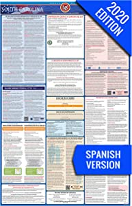 SC Labor Law Poster, 2020 Edition - State, Federal and OSHA Compliant Laminated Poster (South Carolina, Spanish)