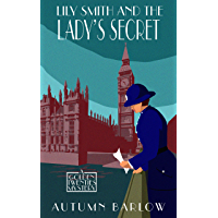 Lily Smith and the Lady's Secret (The Golden Twenties Mysteries Book 2)
