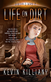 Life on Dirt (Dirt and Stars Book 2)