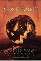 Shock Totem 9.5: Holiday Tales of the Macabre and Twisted - Halloween 2014 Kindle Edition