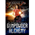 Gunpowder Alchemy (The Gunpowder Chronicles Book 1)