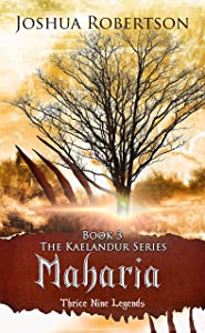 Maharia (The Kaelandur Series Book 3)