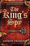 The King's Spy: (Thomas Hill 1) (Thomas Hill Novels)