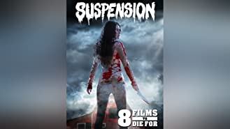 8 Films To Die For: Suspension