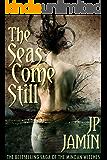 The Seas Come Still