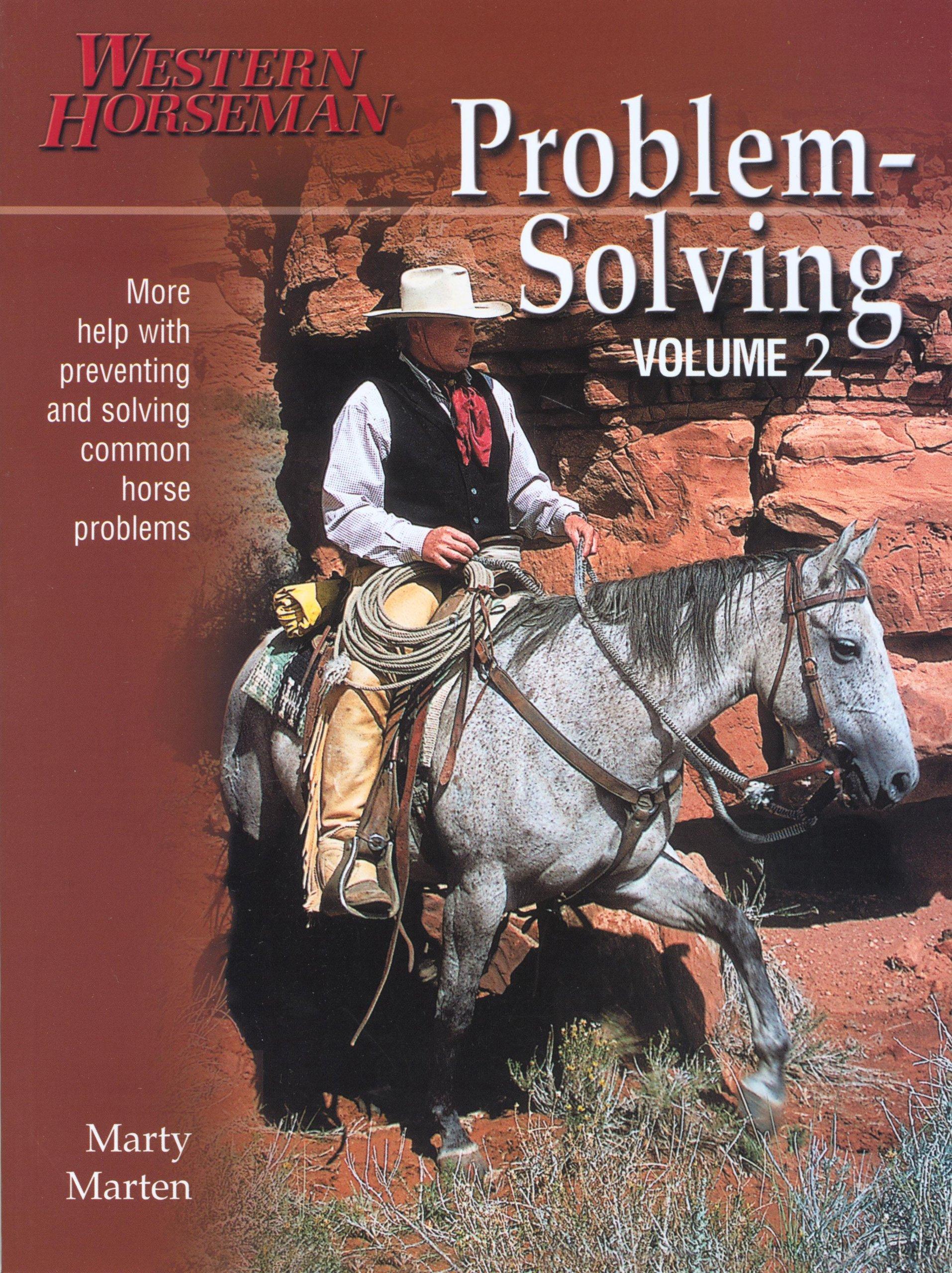 Problem-Solving (Problem-Solving (Western Horseman)) (Volume 2)