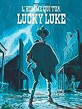 L'Homme qui tua Lucky Luke - tome 0 - Prix du public Cultura Festival d'Angoulême 2017