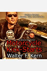 Motorcycle Kick-Starts: Getting Started, Stories, Tips, and How-Tos Audible Audiobook
