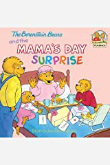 The Berenstain Bears and the Mama's Day Surprise (First Time Books(R)) Kindle Edition
