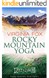 Rocky Mountain Yoga (Rocky Mountain Serie 1)