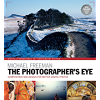 The Photographer's Eye Remastered 10th Anniversary: Composition and