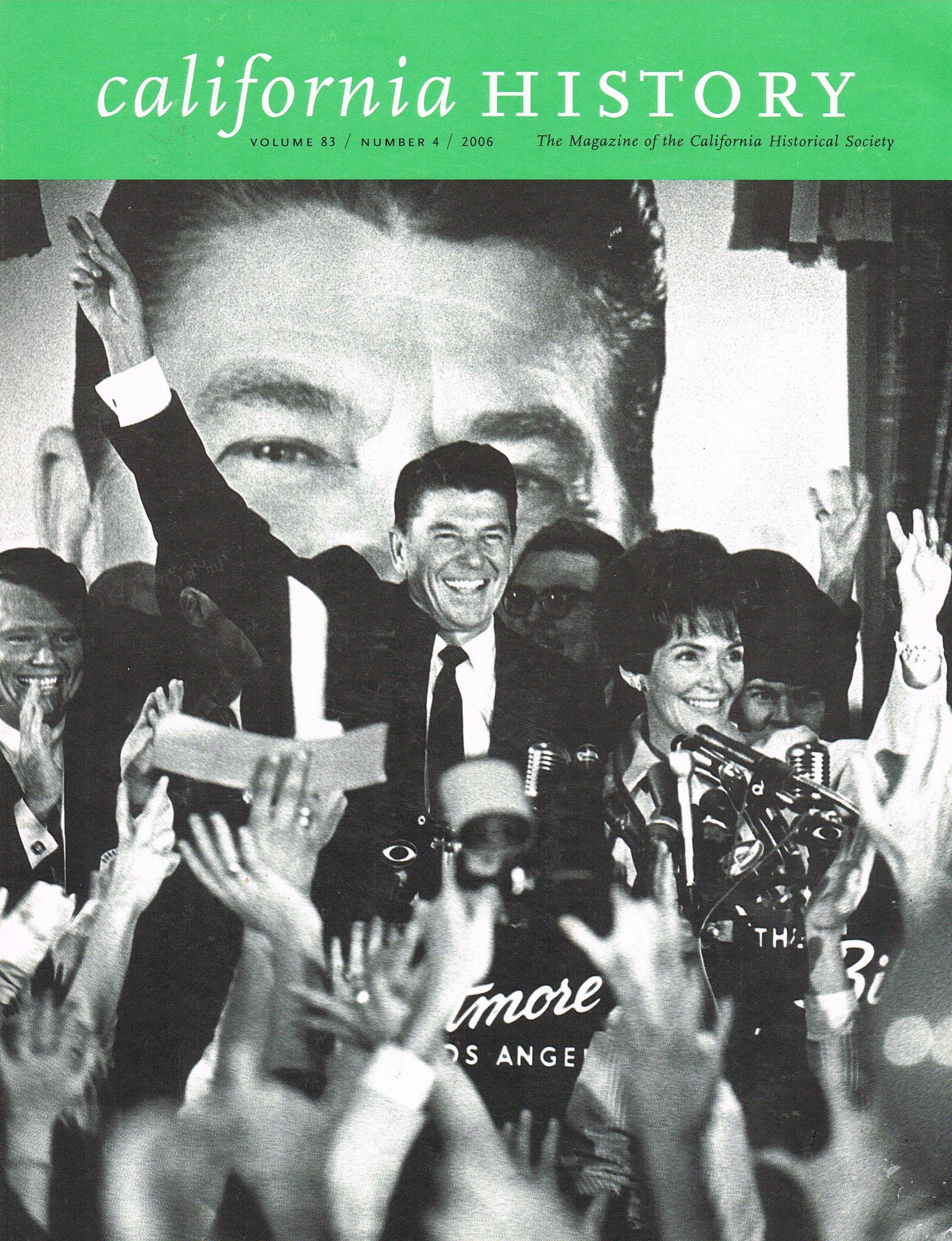 Download California History: The Magazine of the California Historical Society (Volume 83/ No. 4) 2006 (Ronald Reagan cover) ebook