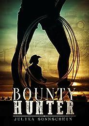 Bountyhunter - Traue keiner Frau mit Handschellen: Ein Western Romance & Cowboy Liebesroman auf deutsch (Lauryville 2) (Germa