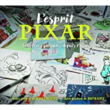 L'Esprit Pixar, fous rires garantis depuis 25 ans