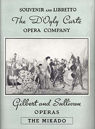 D'Oyly Carte GILBERT & SULLIVAN Operas of London