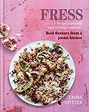 Fress: Bold, Fresh Flavours from a Jewish Kitchen (English Edition)