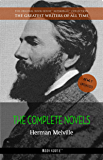 Herman Melville: The Complete Novels (The Greatest Writers of All Time Book 6)