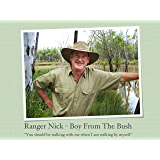 Ranger Nick - Boy From The Bush: You should be walking with me when I am walking by myself