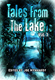 Tales from The Lake Vol.1
