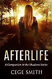 Afterlife: A Shadows Series Companion Novella