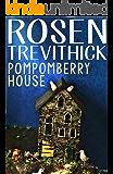 Pompomberry House