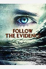 Follow the Evidence (A Mac Everett Mystery Book 2) Kindle Edition