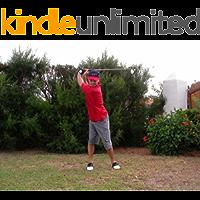 The Modern Swing - Single plane (Modern Golf Instruction Book 1)
