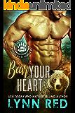 Bear Your Heart (Alpha Werebear Romance) (Forever Mated Book 1)