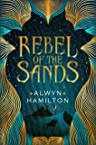 Rebel of the Sands (Rebel of the Sands Trilogy)