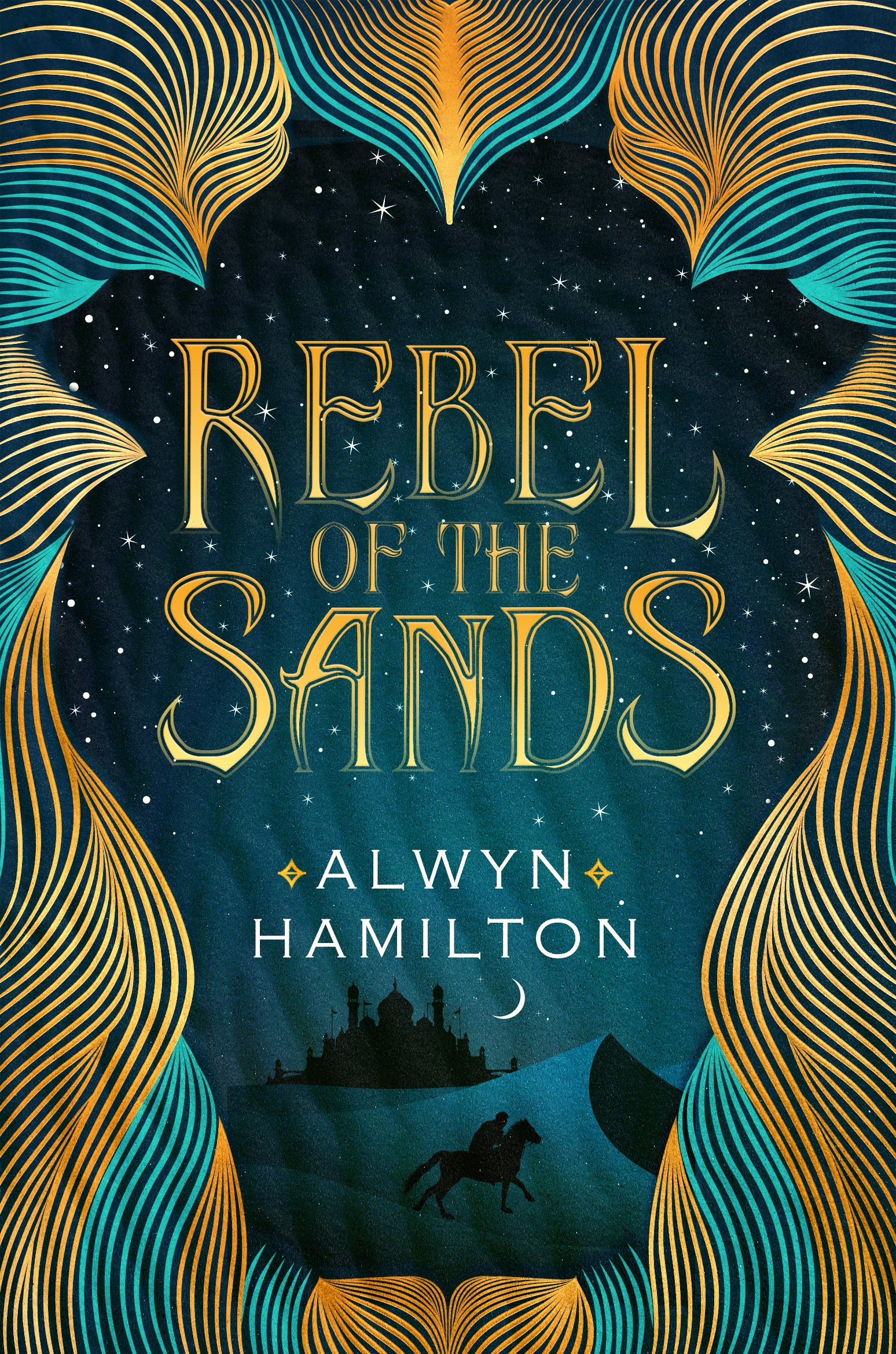 Rebel of the Sands (Anglais) Broché – 4 février 2016 Alwyn Hamilton Faber & Faber 0571325254 Interest age: from c 12 years
