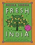 Fresh India: 130 Quick, Easy and Delicious Vegetarian Recipes for Every Day (English Edition)