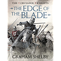 The Edge of the Blade (Crusader Knights Cycle Book 6)
